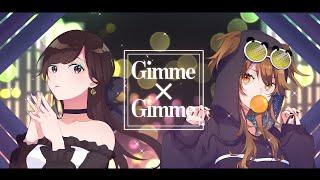 【歌ってみた】Gimme×Gimme / Covered by 花鋏キョウ×獅子神レオナ【八王子P × Giga】