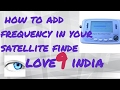 how to add frequency in your satellite finder