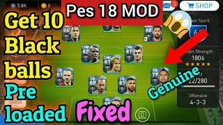 PES 2018 Mobile MOD with 10 Black balls Pre loaded - Crashing fixed(Part 1)