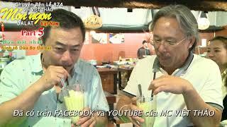 MÓN NGON ĐÀ LẠT (Part 5)- Dừa 1 nhát & Sinh tố Dâu Bơ Đà Lạt-1' Giới thiệu với MC VIỆT THẢO.
