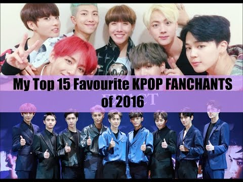 my-top-15-favourite-kpop-fanchants-of-2016