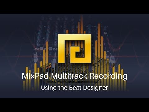 Using the Beat Designer | MixPad Multitrack Recording Tutorial