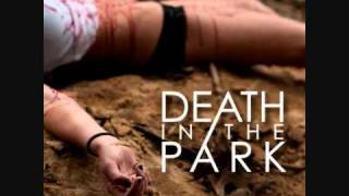 Watch Death In The Park Fallen video