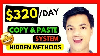 💰💰COPY AND PASTE SYSTEM MAKES $320 A DAY [HIDDEN METHODS AND TRICK]👈