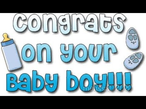 CONGRATS ON YOUR NEW BABY BOY!! (E-CARD FOR NEW BABYBOY) - YouTube