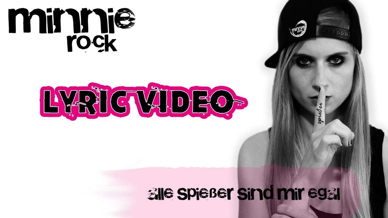 Alle Spießer Sind Mir Egal Minnie Rock Lyric Video Youtube
