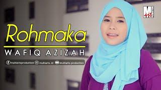 Download Wafiq Azizah - Rohmaka (Official Music Video)