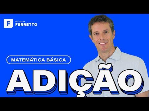 Matemática Básica - Aula 1 - Adição