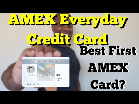 AMEX Everyday Credit Card | Best First AMEX Card?
