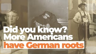 The incredible story of German Americans