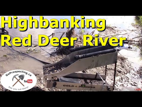 Gold Prospecting Highbanking on the Red Deer River Testing Part 3