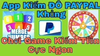 App Chơi Game Kiếm ĐÔ PAYPAL Khủng Rút Tiền Uý Tín - Kiếm Tiền ONLINE - Kiếm Tiền NVH