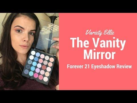 Forever 21 Eyeshadow Palette// FULL review// Eye look// The Vanity Mirror