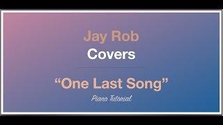 One Last Song Sam Smith Piano Tutorial