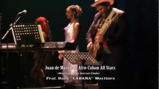 Juan de Marcos & Afrocuban All Stars feat. Dany LABANA Martinez - Dos Gardenias