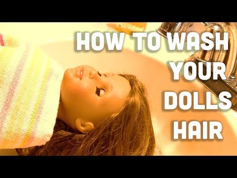 How To Properly Wash Your American Girl Dolls Hair