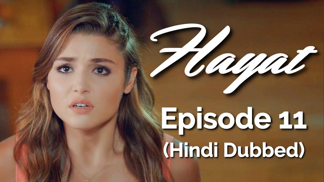Download Hayat Episode 11 (Hindi Dubbed) [#Hayat]