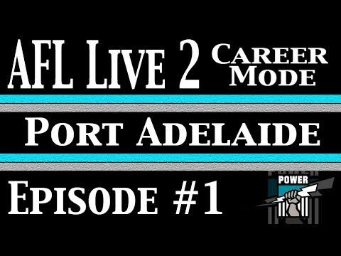 AFL Live 2 | Port's Path To Power #1 | Here We Go!