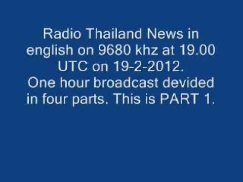 Radio Thailand News - english - 9680 khz - 19.00 UTC - 19-2-2012 - PART 1