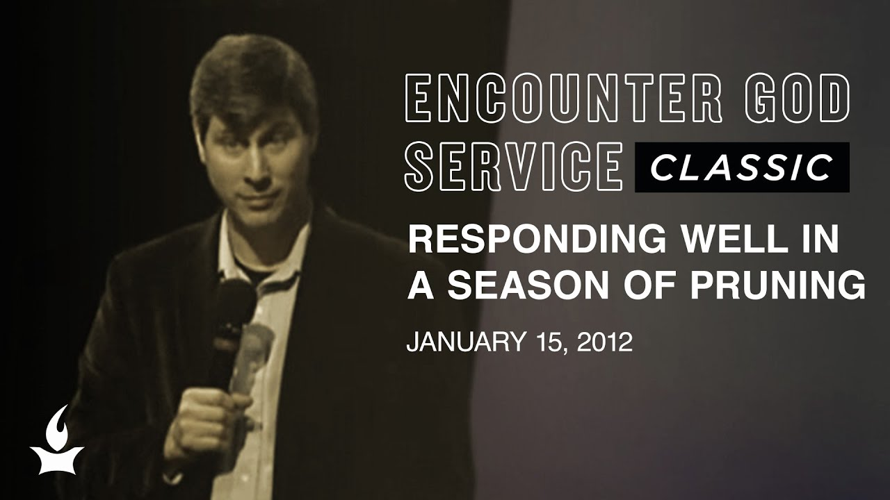 Responding Well in a Season of Pruning | EGS Classic | AllenHood