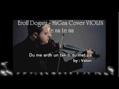 Eroll Dogani - Te na (Violin Cover ) 2017