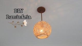DIY Decoração   Luminária feita com sisal