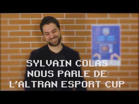 Altran Esport Cup 2 : Zoom sur la seconde édition avec Sylvain Colas