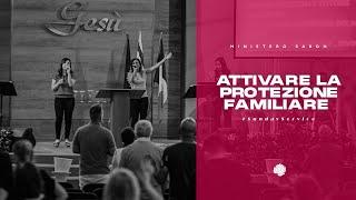 Attivare la protezione familiare | Pastore Eliseo Siino | 20/12/2020