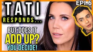 TATI RESPONDS TO HALO BEAUTY DRAMA, BUT... - EPI.6