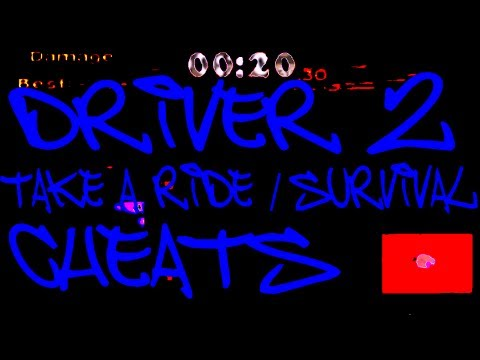 Driver 2 Take A Ride / Survival Gameplay / Cheats / Funny Moments