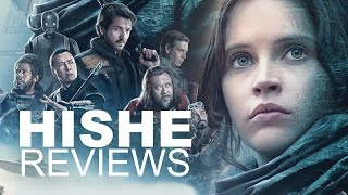 Rogue One - HISHE Review (SPOILERS)