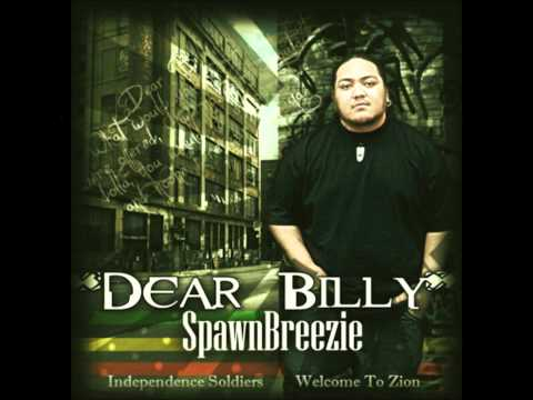 Spawnbreezie - Dear Billy , off the album Dear Billy