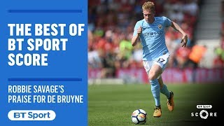 Savage: De Bruyne best player in Premier League