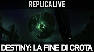 Destiny Gameplay ITA HD - La Fine di Crota (Crota