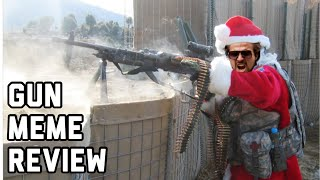 ALL I WANT FOR CHRISTMAS IS GUN MEMES