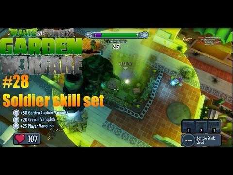 Plants Vs Zombies : Garden Warfare - #28 - Soldier Skill Set