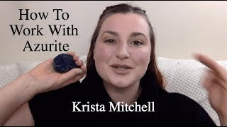 How To Work With Crystals: Azurite