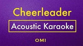 Cheerleader - OMI   Karaoke Lyrics (Acoustic Guitar Karaoke) Instrumental