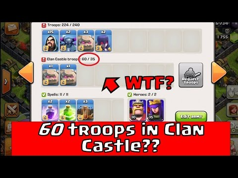 Clash Of Clans - 60 Troop Clan Castle Glitch