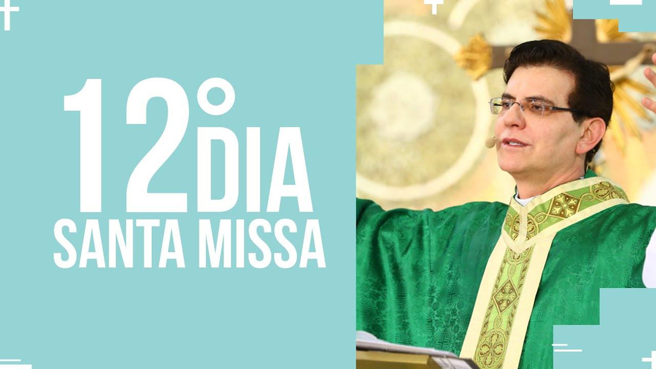 Santa Missa  - 12º dia do mês da Sagrada Família  | PADRE REGINALDO MANZOTTI