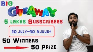 GIVEAWAY 5 lakh subscribers 50 winners 50 prize , thanks you guys