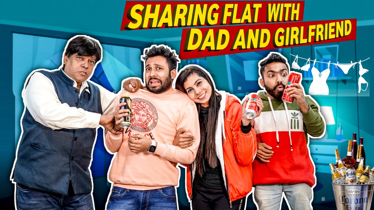 Sharing Flat with Girlfriend & Dad | BakLol Video