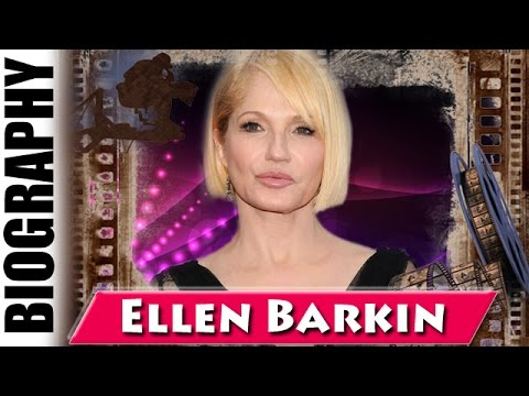 Ellen Barkin  Biography and Life Story