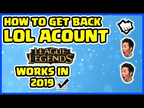 How To Recover League Of Legends Account If Scammed Or Hacked 2019