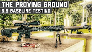 6.5 Creedmoor Sets The Bar - The Proving Ground