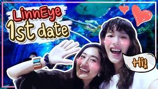 หลินอายเดทแรก-ที่-sea-life-linneye-ep-1