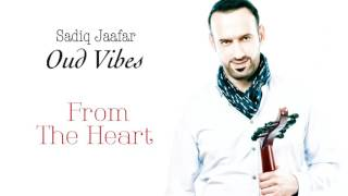 Sadiq Jaafar - From the Heart (Official Audio) | صادق جعفر - من القلب