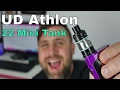 UD Athlon 22 Mini Tank Review (TPD Compliant)   Soulvapes Reviews
