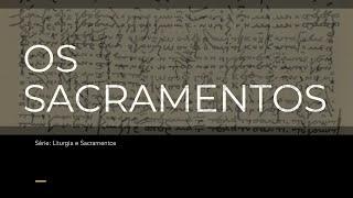 EBD - Os Sacramentos - Victor Fontana