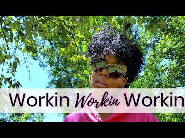 WORKIN | WORKIN | WORKIN